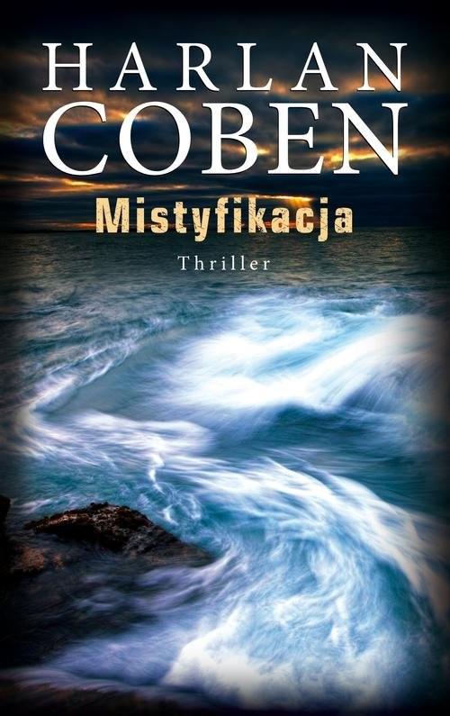 okładka Mistyfikacja, Książka   Coben Harlan