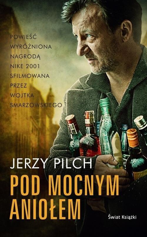 okładka Pod Mocnym Aniołem, Książka | Pilch Jerzy