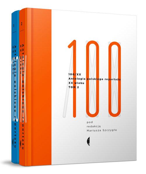 okładka Antologia polskiego reportażu XX wieku 100/XX Tom 1-2, Książka | Mariusz Szczygieł