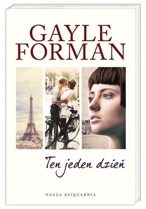 okładka Ten jeden dzień, Książka | Forman Gayle