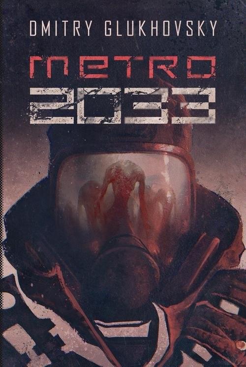okładka Metro 2033, Książka | Dmitry Glukhovsky