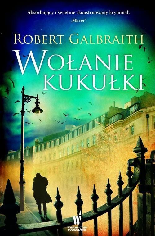 okładka Wołanie kukułki. KsiążkaGalbraith  (pseud. J.K. Rowling) Robert