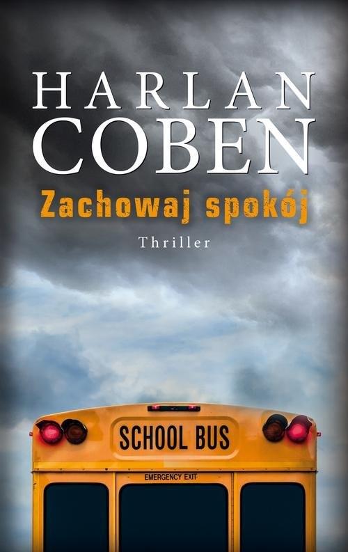 okładka Zachowaj spokój, Książka | Harlan Coben
