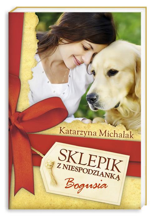 okładka Sklepik z Niespodzianką. Bogusia, Książka | Katarzyna Michalak