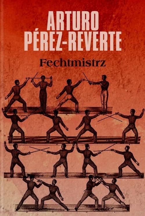 okładka Fechtmistrzksiążka |  | Arturo Perez-Reverte