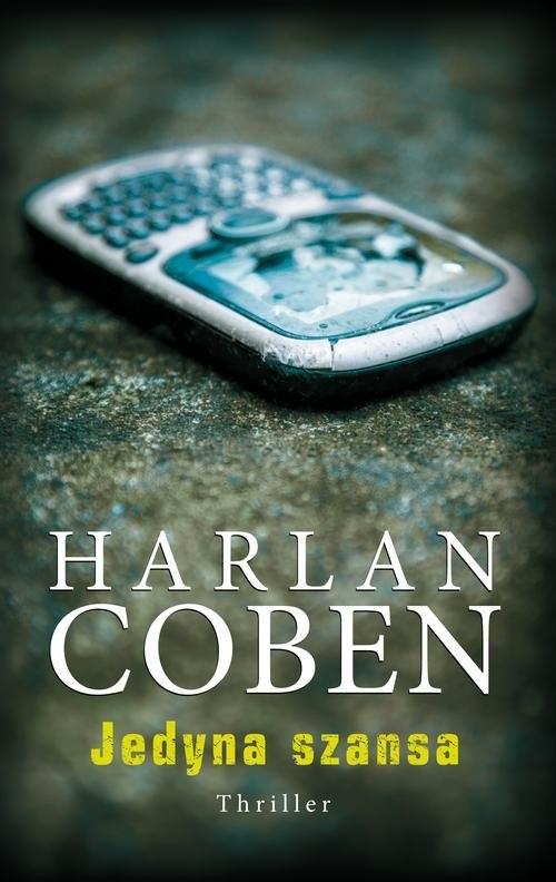 okładka Jedyna szansa, Książka | Harlan Coben