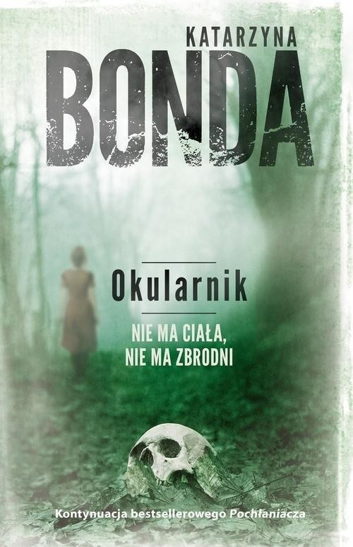 okładka Okularnik , Książka | Katarzyna Bonda
