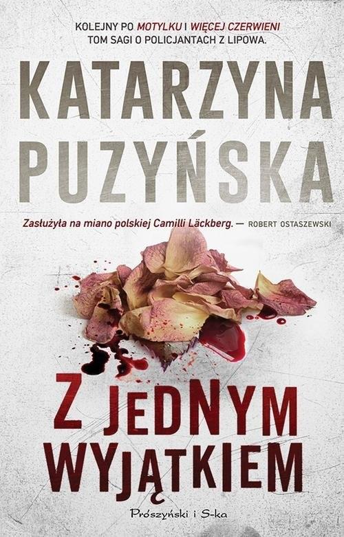 okładka Z jednym wyjątkiemksiążka |  | Katarzyna Puzyńska