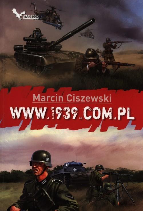 okładka www.1939.com.pl, Książka   Ciszewski Marcin