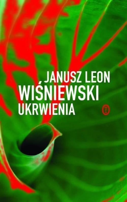 okładka Ukrwienia , Książka | Leon Wiśniewski Janusz