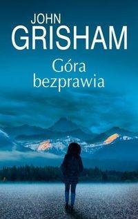 okładka Góra bezprawiaksiążka      Grisham John