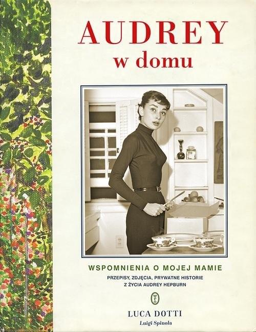 okładka Audrey w domu, Książka   Luca Dotti