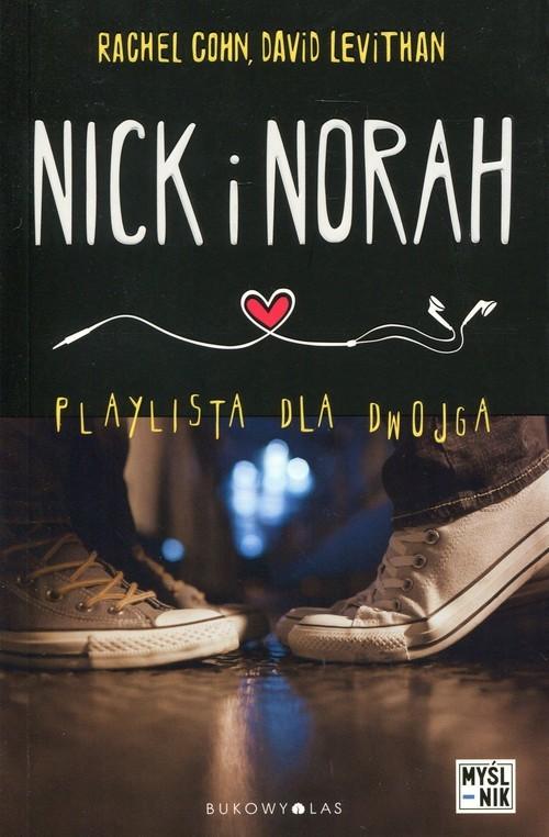 okładka Nick i Norah. Playlista dla dwojga, Książka | David Levithan, Rachel Cohn