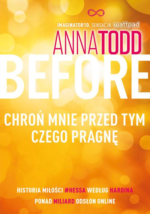 okładka Before. Chroń mnie przed tym, czego pragnę, Książka | Anna Todd