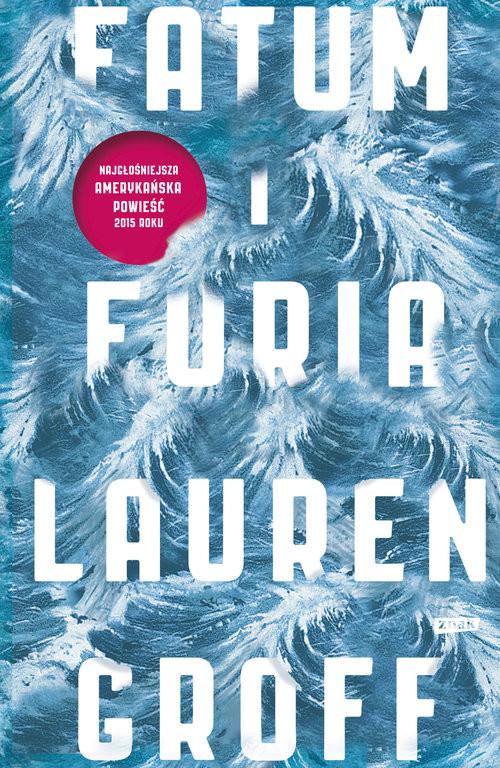 okładka Fatum i furia, Książka | Groff Lauren