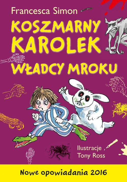 okładka Koszmarny Karolek. Władcy mroku, Książka | Simon Francesca