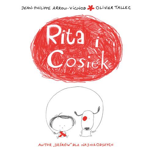 okładka Rita i Cosiek, Książka | Jean-Philippe Arrou-Vignod