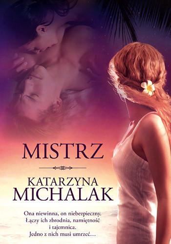 okładka Mistrz, Książka | Michalak Katarzyna