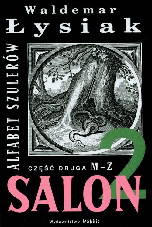 okładka Salon 2 Alfabet szulerów, Książka | Łysiak Waldemar