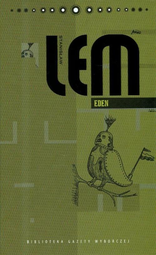 okładka Eden. Tom 10, Książka | Stanisław Lem