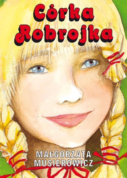 okładka Córka Robrojka, Książka | Musierowicz Małgorzata