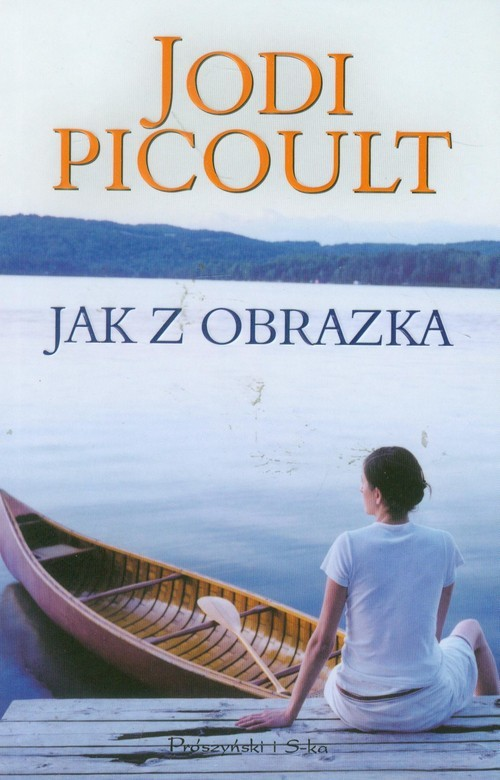 okładka Jak z obrazka, Książka | Picoult Jodi