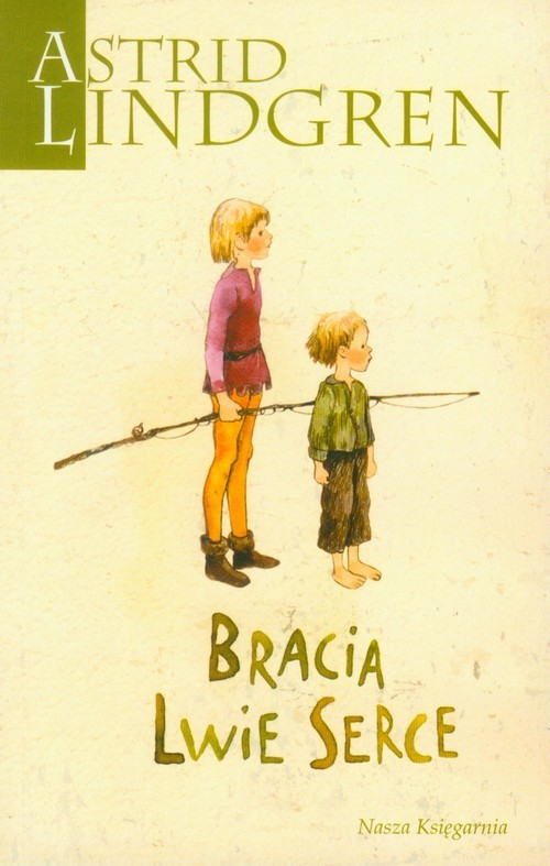 okładka Bracia Lwie Serce, Książka | Lindgren Astrid