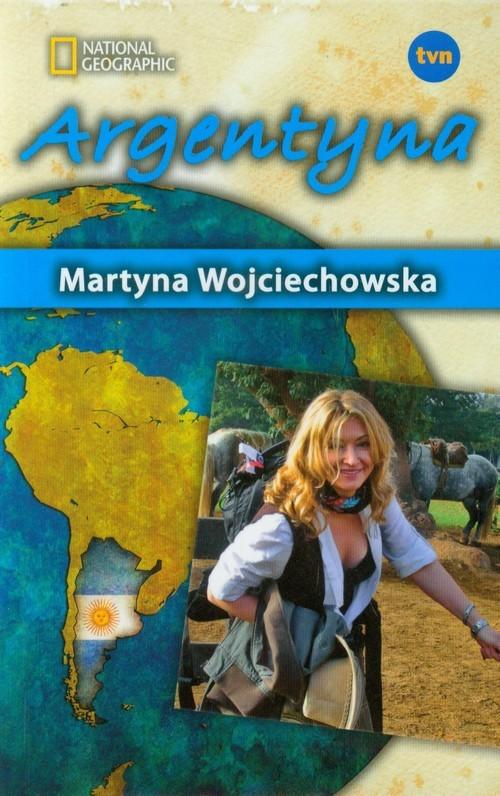 okładka Kobieta na krańcu świata. Argentyna, Książka | Martyna Wojciechowska