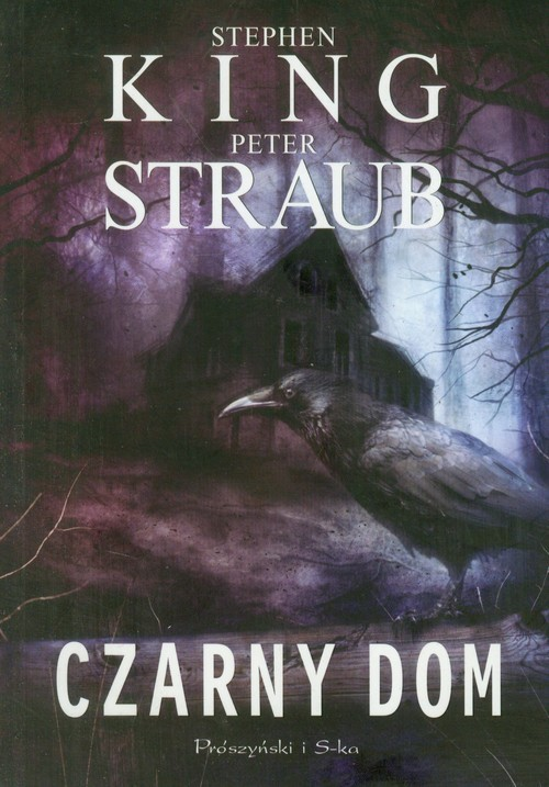 okładka Czarny Dom, Książka | King Stephen, Straub Peter