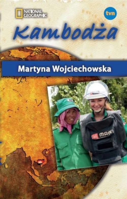 okładka Kambodża. Kobieta na krańcu świata, Książka | Martyna Wojciechowska