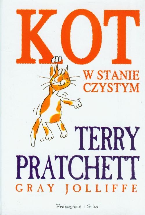okładka Kot w stanie czystym, Książka | Terry Pratchett, Gray Jolliffe