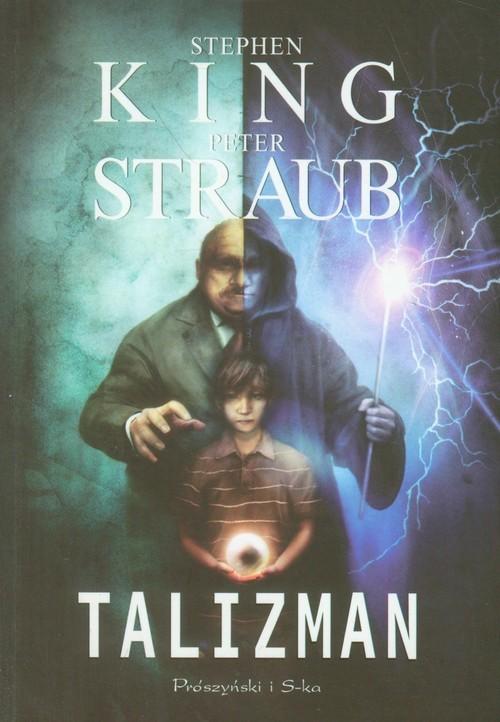 okładka Talizman, Książka | King Stephen, Straub Peter