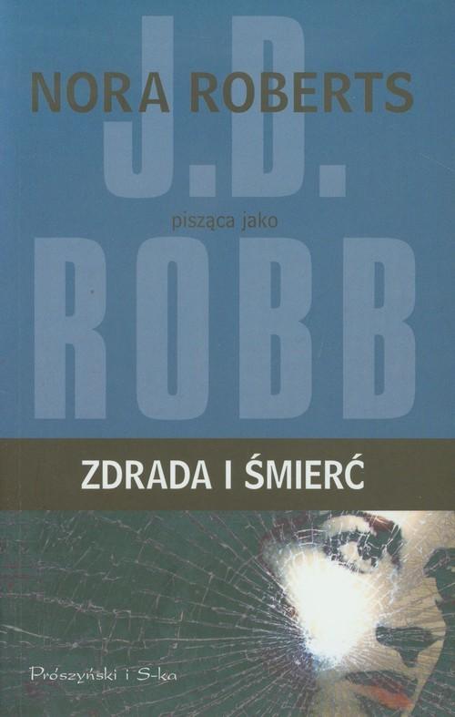 okładka Zdrada i śmierć, Książka | Robb J.D.