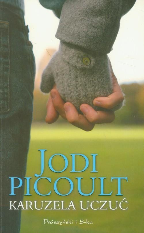 okładka Karuzela uczuć, Książka | Picoult Jodi