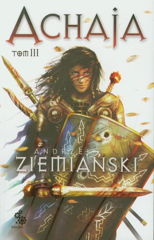 okładka Achaja Tom 3, Książka | Ziemiański Andrzej
