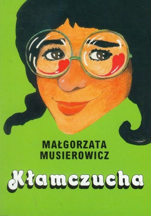 okładka Kłamczucha, Książka | Musierowicz Małgorzata