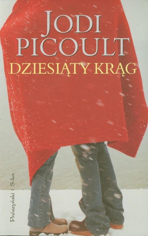 okładka Dziesiąty krąg, Książka | Picoult Jodi