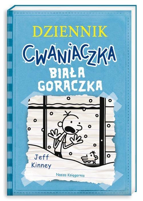 okładka Dziennik cwaniaczka. Biała gorączka, Książka | Jeff Kinney