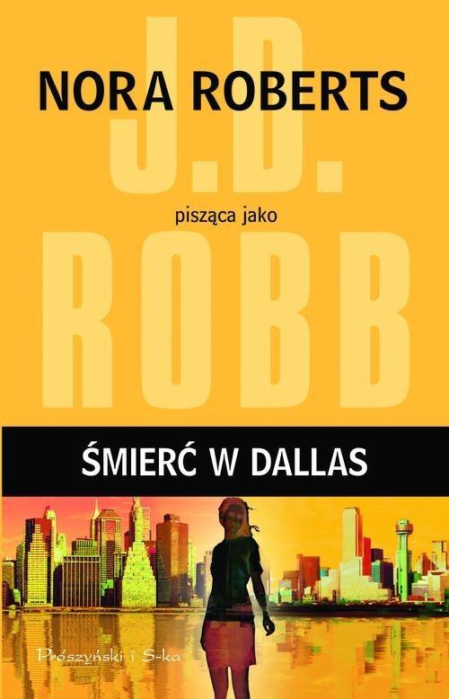okładka Śmierć w Dallas, Książka | Robb J.D.