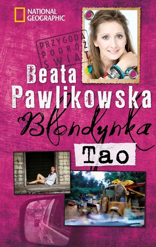 okładka Blondynka. Tao, Książka | Beata Pawlikowska