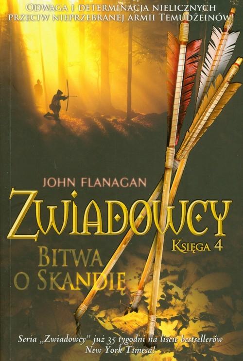 okładka Zwiadowcy. Księga 4. Bitwa o Skandię, Książka | John Flanagan