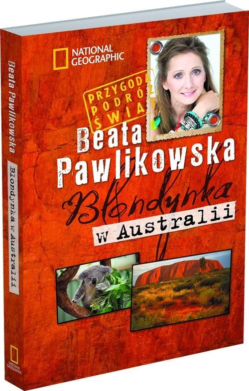 okładka Blondynka w Australii, Książka | Beata Pawlikowska