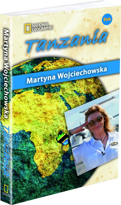 okładka Tanzania. Kobieta na krańcu świata, Książka | Martyna Wojciechowska