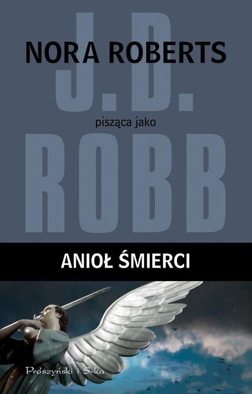okładka Anioł śmierci, Książka | Robb J.D.
