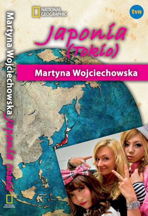 okładka Tokio. Kobieta na krańcu świata, Książka | Martyna Wojciechowska