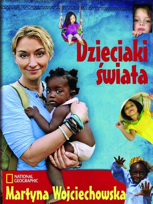 okładka Dzieciaki świata, Książka | Wojciechowska Martyna