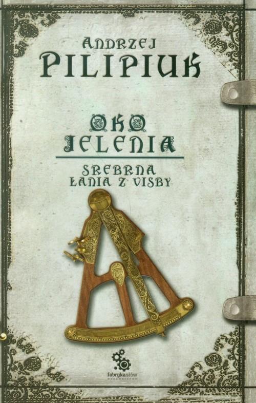 okładka Oko jelenia. Srebrna Łania z Visby, Książka | Pilipiuk Andrzej