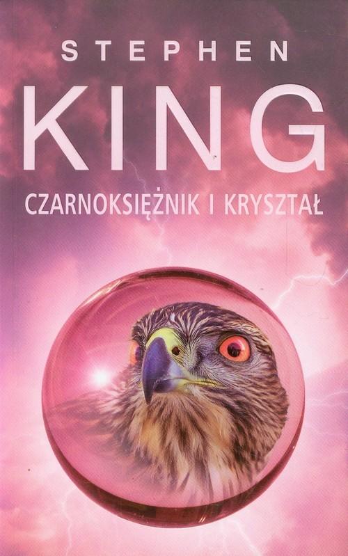 okładka Mroczna Wieża 4. Czarnoksiężnik i kryształ, Książka | Stephen King