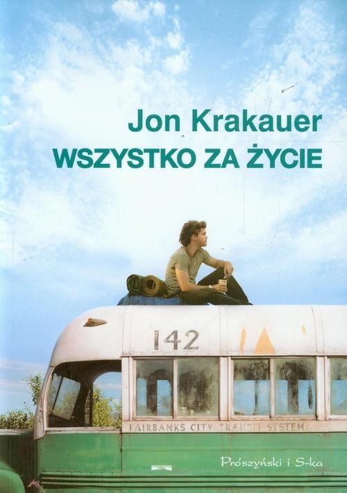 okładka Wszystko za życie, Książka | Krakauer Jon