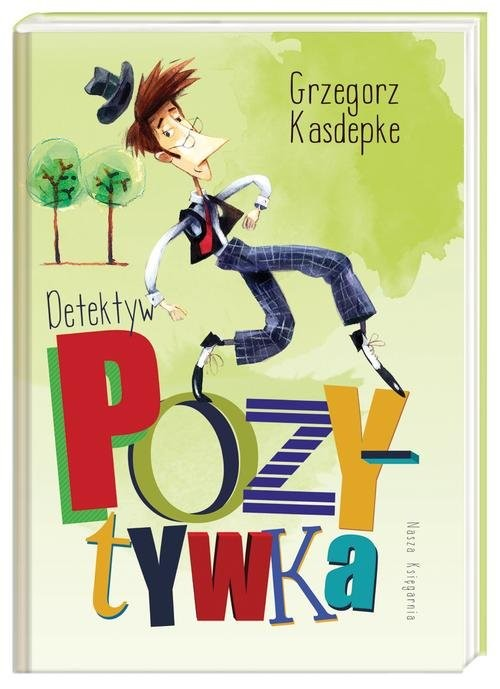 okładka Detektyw Pozytywka, Książka | Kasdepke Grzegorz